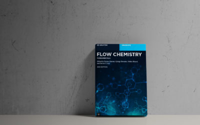 The 2nd Edition of the Graduate Textbook on Flow Chemistry will be launched in October 2021